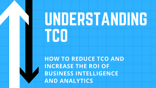 business-intelligence-analytics-understanding-tco